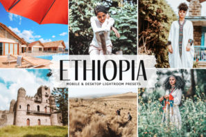 Ethiopia Mobile & Desktop Lightroom Presets