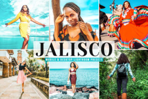 Jalisco Mobile & Desktop Lightroom Presets