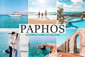 Paphos Mobile & Desktop Lightroom Presets