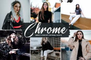 Chrome Mobile & Desktop Lightroom Presets