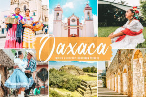 Oaxaca Mobile & Desktop Lightroom Presets
