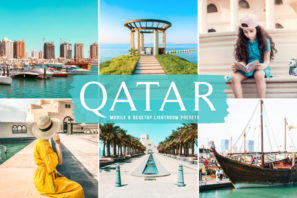 Qatar Mobile & Desktop Lightroom Presets