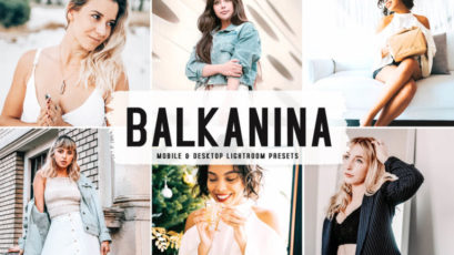 Balkanina Mobile & Desktop Lightroom Presets