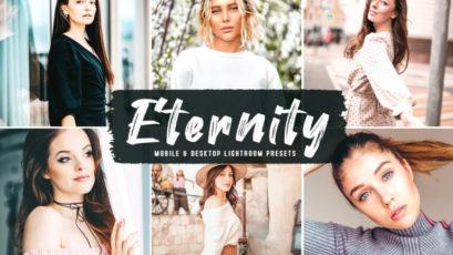 Eternity Mobile & Desktop Lightroom Presets