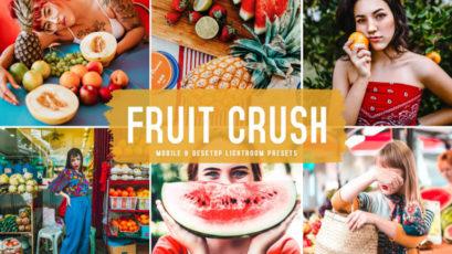 Fruit Crush Mobile & Desktop Lightroom Presets