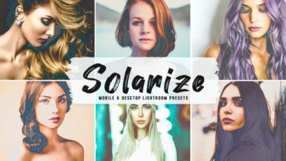 Solarize Mobile & Desktop Lightroom Presets