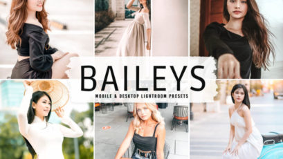 Baileys Mobile & Desktop Lightroom Presets