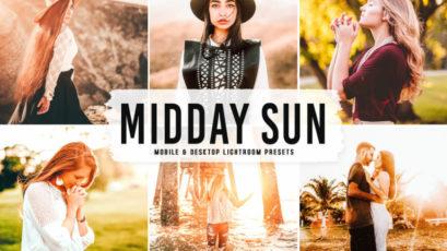 Midday Sun Mobile & Desktop Lightroom Presets