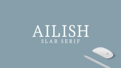 Ailish Slab Serif Typeface