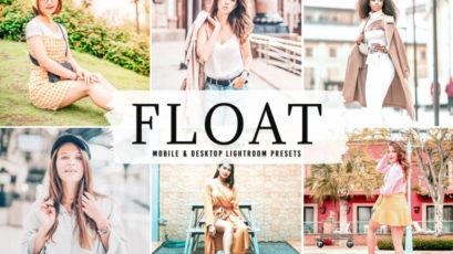 Float Mobile & Desktop Lightroom Presets