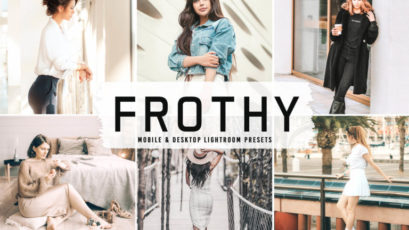 Frothy Mobile & Desktop Lightroom Presets