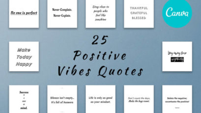 25 Positive Vibes Quotes