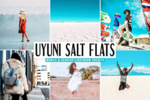 Uyuni Salt Flats Mobile & Desktop Lightroom Presets